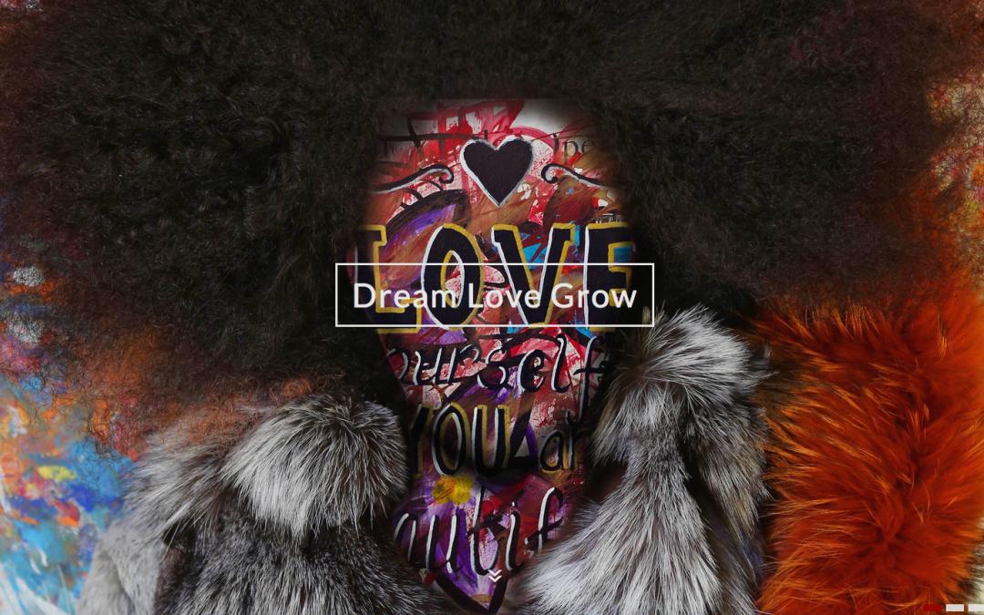Dream Love Grow